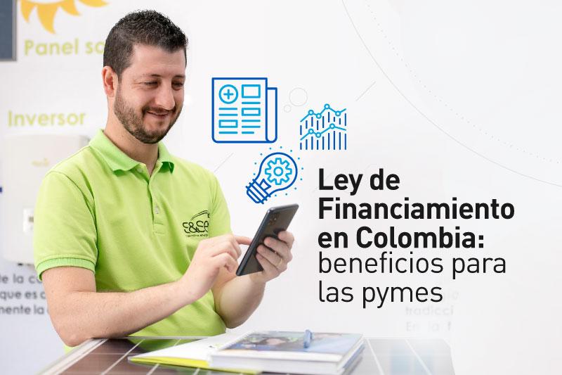 Beneficios de la Ley de FInanciamiento en Colombia para las Mipymes
